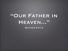 our-father-in-heaven-matt-6
