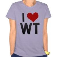 i love WT teeshirt
