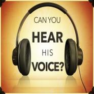 hear his voice